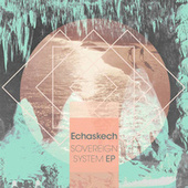 Play & Download Sovereign System by Echaskech | Napster