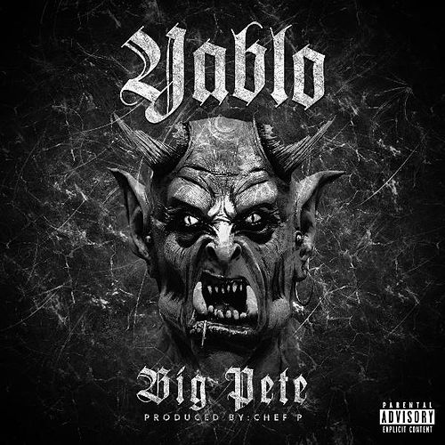 Play & Download Yablo by Big Pete | Napster