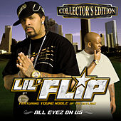 Play & Download All Eyez on Us (Collector's Edition) by Lil' Flip | Napster