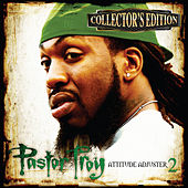 Play & Download Attitude Adjuster 2 (Collector's Edition) by Pastor Troy | Napster