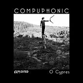 Play & Download O Cypres by Compuphonic | Napster