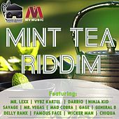 Mint Tea Riddim by Various Artists