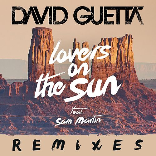 Lovers on the Sun Remixes EP by David Guetta