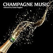 Play & Download Champagne Music (Best of Smooth Lounge & Chillout Music for Easy Listening or Background Music) by Various Artists | Napster