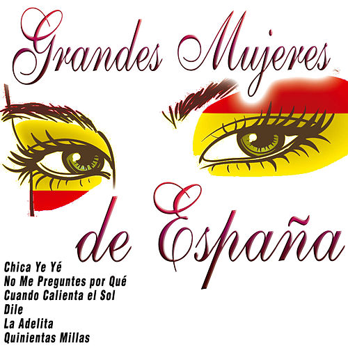 Grandes Mujeres de España by Various Artists