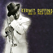 Play & Download 1533 St. Philip Street by Kermit Ruffins | Napster