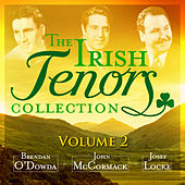 Play & Download The Irish Tenor Collection, Vol. 2 (Remastered Special Edition) by Various Artists | Napster