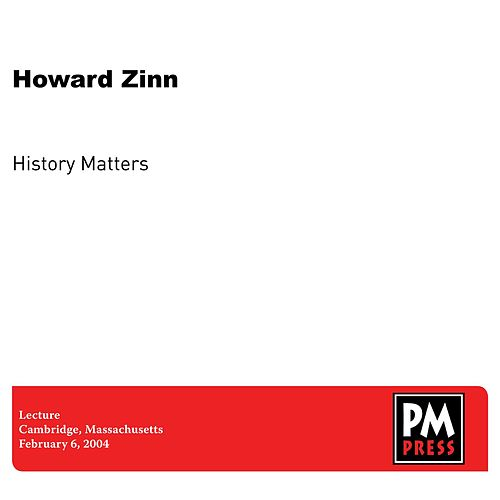 Play & Download History Matters by Howard Zinn | Napster