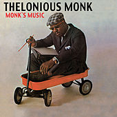 Play & Download Monk's Music (feat. John Coltrane & Coleman Hawkins) [Bonus Track Version] by Thelonious Monk | Napster