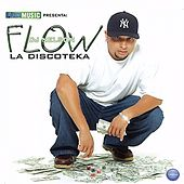 Play & Download Flow Music Presenta: Flow la Discoteka by DJ Nelson | Napster