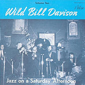 Jazz on a Saturday Afternoon, Vol.2 by Wild Bill Davison
