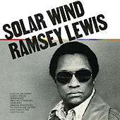 Play & Download Solar Wind by Ramsey Lewis | Napster