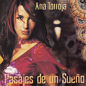 Play & Download Pasajes de un Sueño by Ana Torroja | Napster