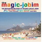 The Magic of Jobim - The Enchanting Melodies of Antonio Carlos Jobim by Various Artists
