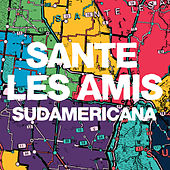 Play & Download Sudamericana by Santé Les Amis | Napster