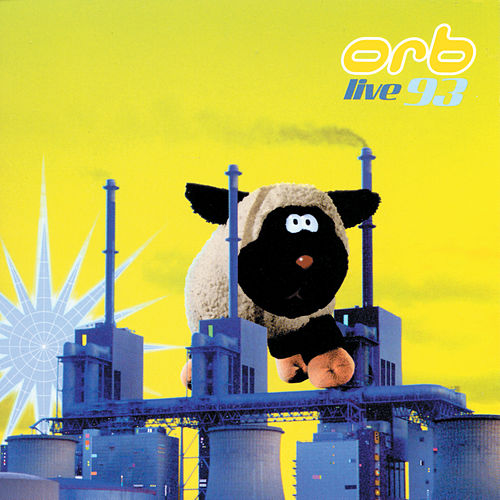 Play & Download Live 93 by The Orb | Napster