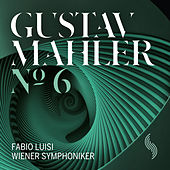 Play & Download Mahler: Symphony No. 6 by Wiener Symphoniker | Napster