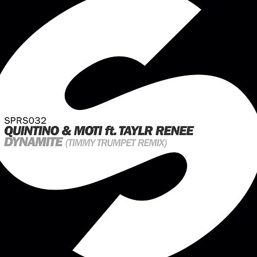 Play & Download Dynamite (featuring Taylr Renee) (Timmy Trumpet Remix) by Quintino | Napster