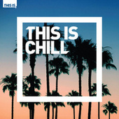 This Is Chill by Various Artists