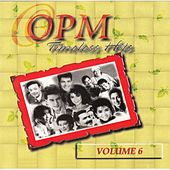 OPM Timeless Hits, Vol. 6 by Various Artists