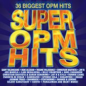 Play & Download Super OPM Hits by Various Artists | Napster