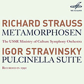 Play & Download R. Strauss: Metamorphosen - Stravinsky: Pulcinella Suite by USSR Ministry of Culture Symphony Orchestra | Napster