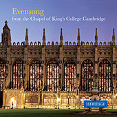 Evensong from the Chapel of King's College Cambridge by Various Artists