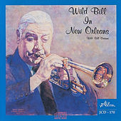 Wild Bill in New Orleans by Wild Bill Davison