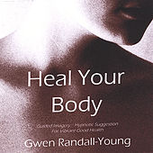 Heal Your Body by Gwen Randall-Young