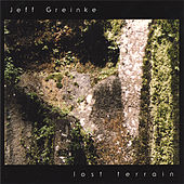 Play & Download Lost Terrain by Jeff Greinke | Napster
