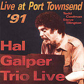 Live at Port Townsend '91 by Hal Galper