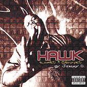 Play & Download Hawk : Slowed And Chopped by H.A.W.K. | Napster