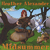 Play & Download Midsummer by Heather Alexander | Napster