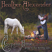 A Gypsy's Home by Heather Alexander