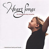 Play & Download Heart Songs - An intimate worship encounter by Various Artists | Napster