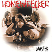 Wasted by Homewrecker