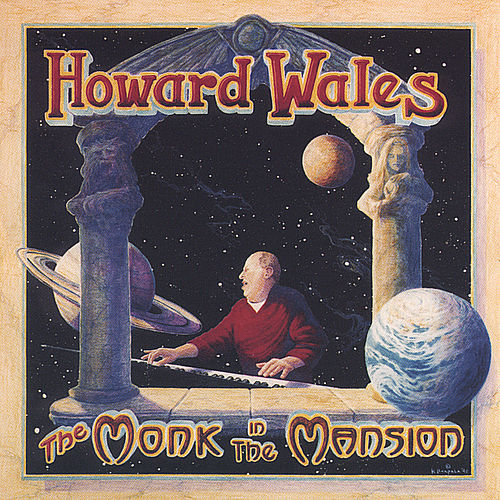 Play & Download The Monk In The Mansion by Howard Wales | Napster