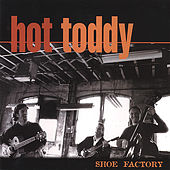 Shoe Factory by Hot Toddy