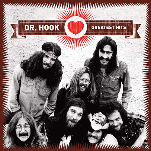Play & Download Greatest Hits by Dr. Hook | Napster