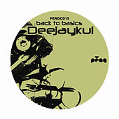 Play & Download Back To Basics by Deejaykul | Napster