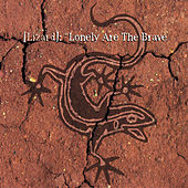 Lonely Are The Brave by Lizard
