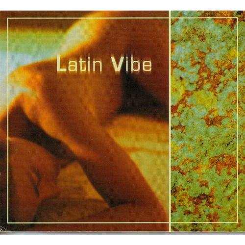 Play & Download Latin Vibe by Latin Vibe | Napster
