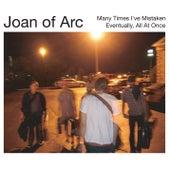 Many Times I've Mistaken by Joan of Arc