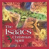 Play & Download Christmas Spirit by The Isaacs | Napster