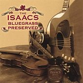 Play & Download Bluegrass Preserved by The Isaacs | Napster