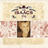 Play & Download Lily by The Isaacs | Napster