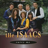 Play & Download Carry Me by The Isaacs | Napster