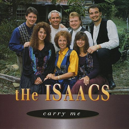 Carry Me by The Isaacs