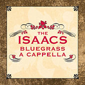 Play & Download A Cappella by The Isaacs | Napster