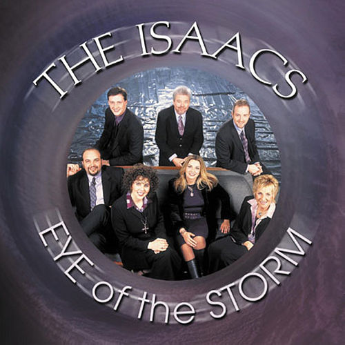 Eye Of The Storm by The Isaacs
